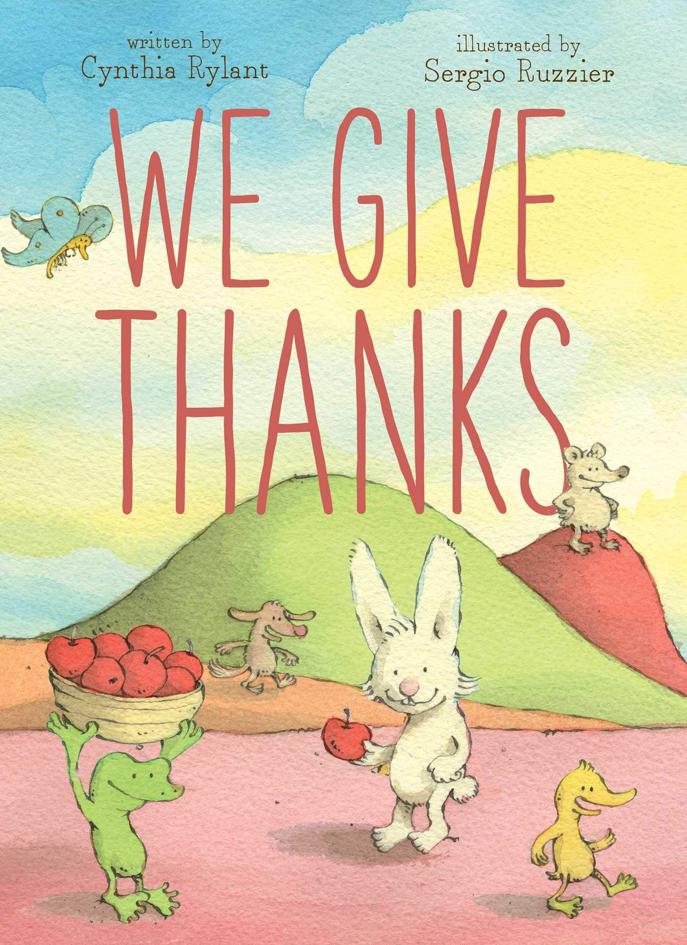 Amazon.com: We Give Thanks: 9781442465077: Rylant, Cynthia, Ruzzier,  Sergio: Books