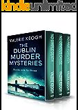 The Dublin Murder Mysteries: books one to three