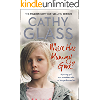 Where Has Mummy Gone?: A young girl and a mother who no longer knows her