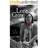 Lone Crow (Native Warrior Series)