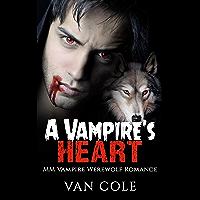 A Vampire's Heart: MM Vampire Werewolf Romance (English Edition)