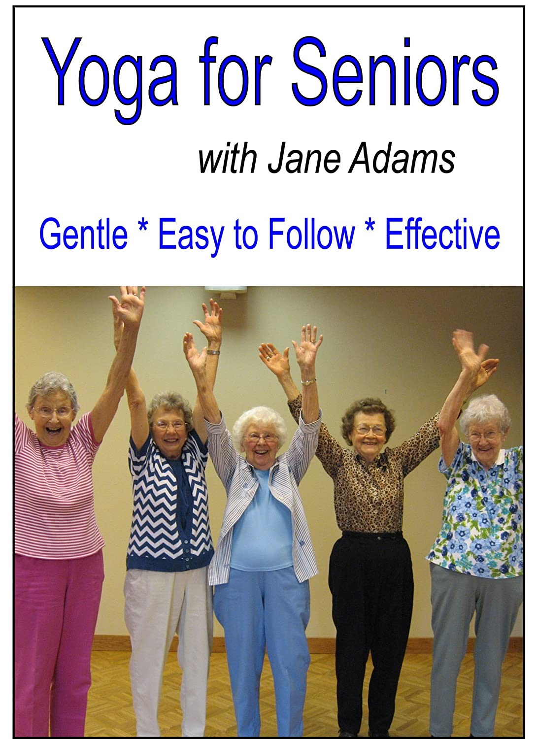 Chair yoga elderly - Amazon Com Yoga For Seniors With Jane Adams Improve Balance Strength And Flexibility With Gentle Senior Yoga Jane Adams Movies Tv