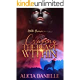 Craving the Beast Within: An Urban Paranormal Romance