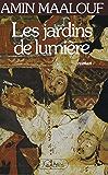 Les jardins de lumière (Romans historiques)