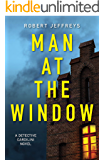 Man at the Window (Detective Cardilini Book 1)