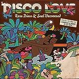 Disco Love: Rare Disco & Soul Uncovered [Vinyl]