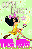 Oopsy Daisy (Wicked Good Mystery Series Book 5)
