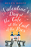 Valentine's Day at the Café at the End of the Pier: Exclusive Free Short Story