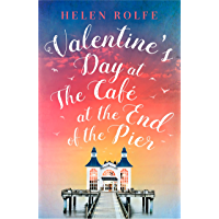 Valentine's Day at the Café at the End of the Pier: Exclusive Free Short Story (English Edition)