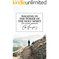 Walking in the Power of the Holy Spirit: Ten Classic Sermons