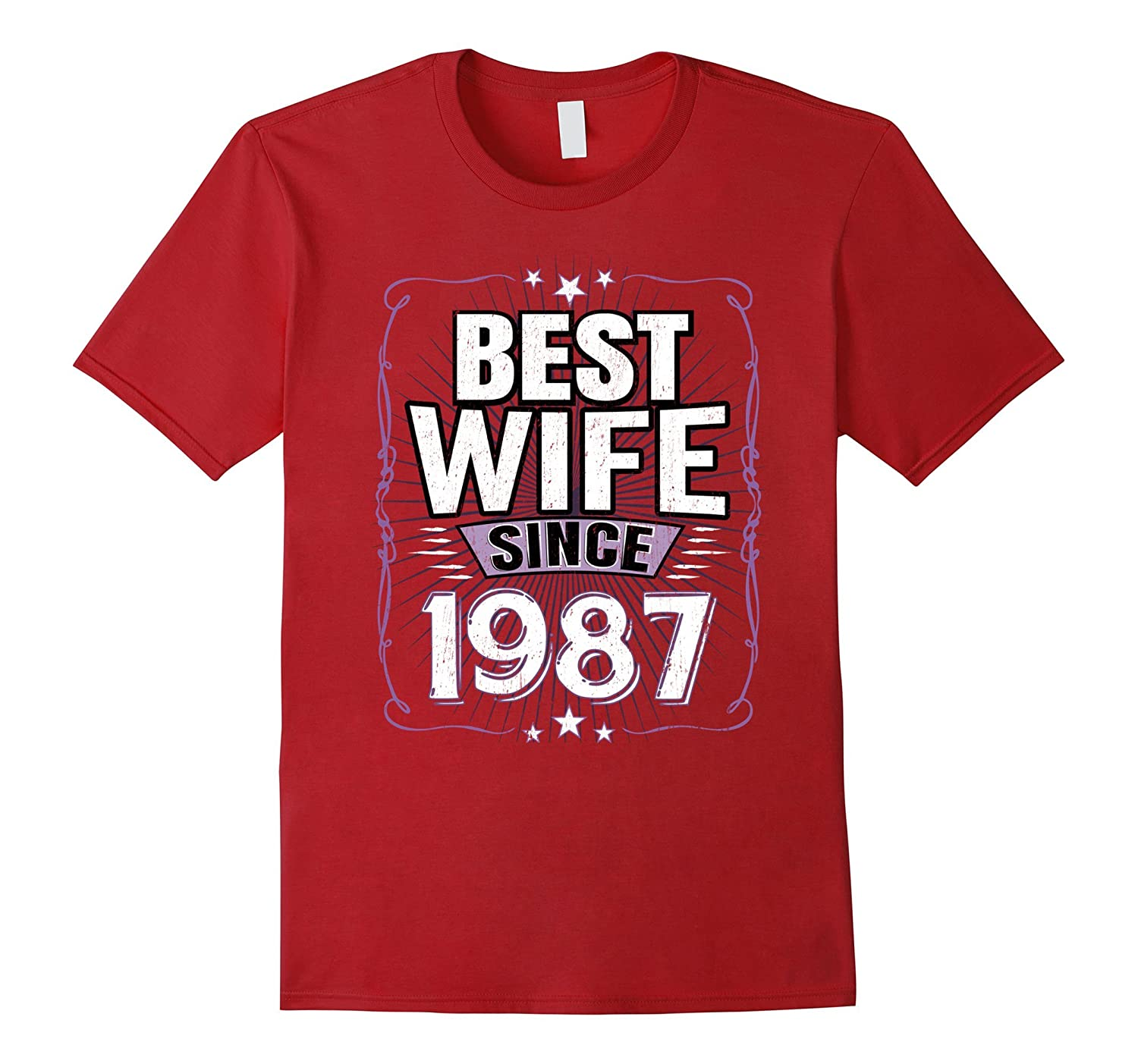 Best Wife Since 1987 T-Shirt 30th Wedding Anniversary Gift-ANZ