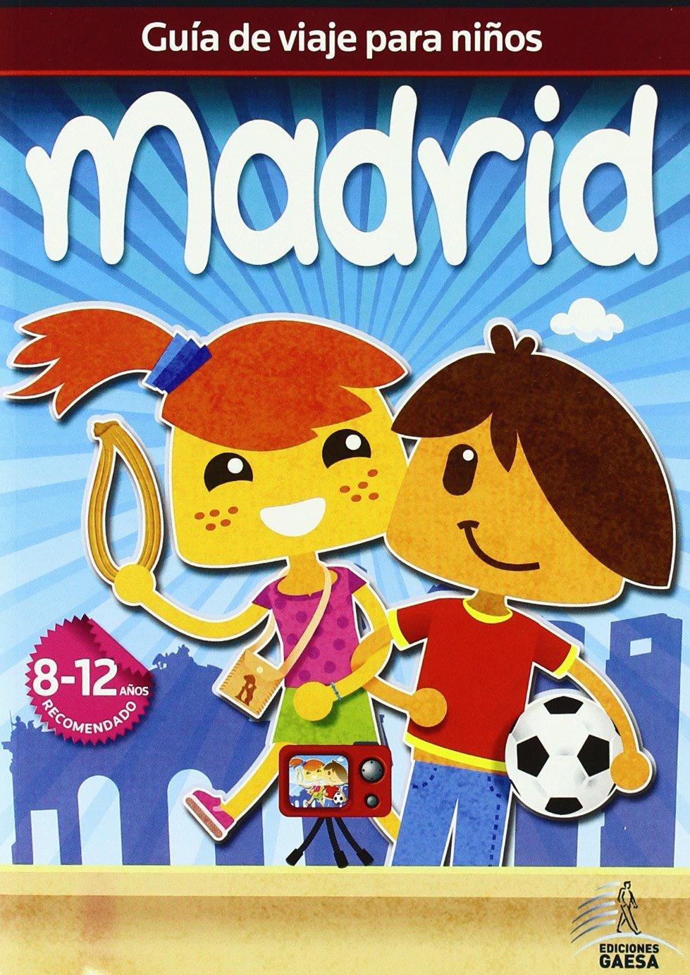 Madrid (Guias de viajes para ninos / Travel Guides for Children) (Spanish Edition) PDF