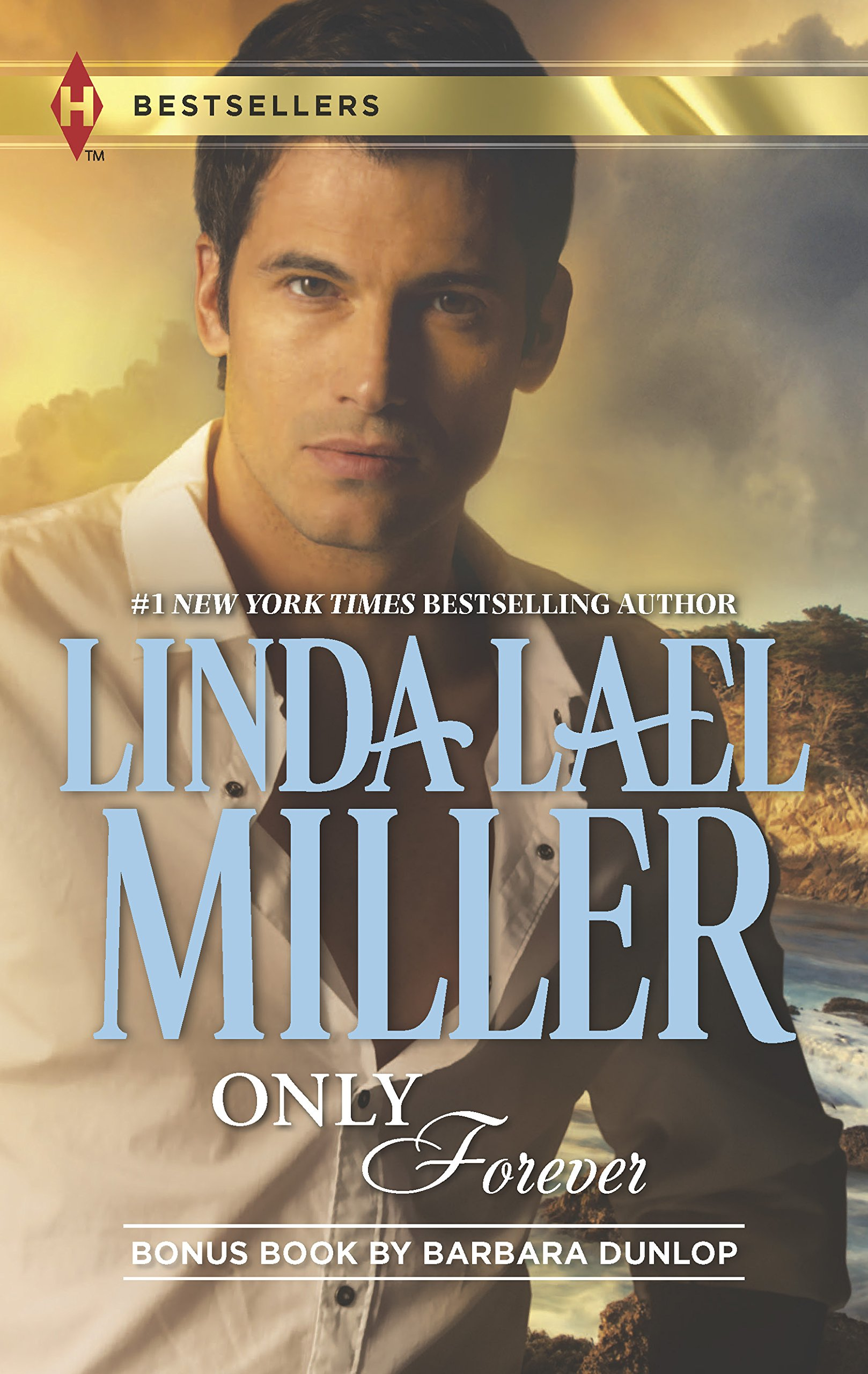 Only Forever: Thunderbolt over Texas (Harlequin Bestsellers)