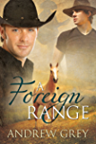 A Foreign Range (Range series Book 4)