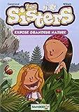 Les Sisters - poche tome 1: Exposé grandeur nature