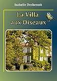 La villa aux oiseaux, Tome 1 :