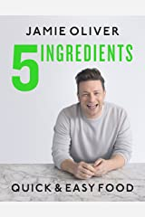 5 Ingredients: Quick & Easy Food Hardcover