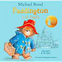 Paddington at St Paul's: Brand new children's book, perfect for fans of Paddington Bear