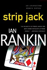 Strip Jack: An Inspector Rebus Novel (Inspector Rebus series Book 4) Kindle Edition