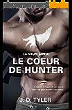 Le coeur de Hunter: La meute Alpha - Tome 4
