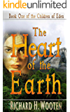 The Heart of the Earth second edition (The Children of Eden Book 1)