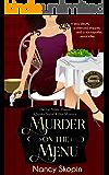 Murder On The Menu: The 1st Nikki Hunter Mystery (Nikki Hunter Mysteries)