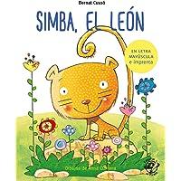 Simba, el león: En letra MAYÚSCULA y de imprenta: libros para niños de 5 y 6 años (Aprender a leer en letra MAYÚSCULA e…