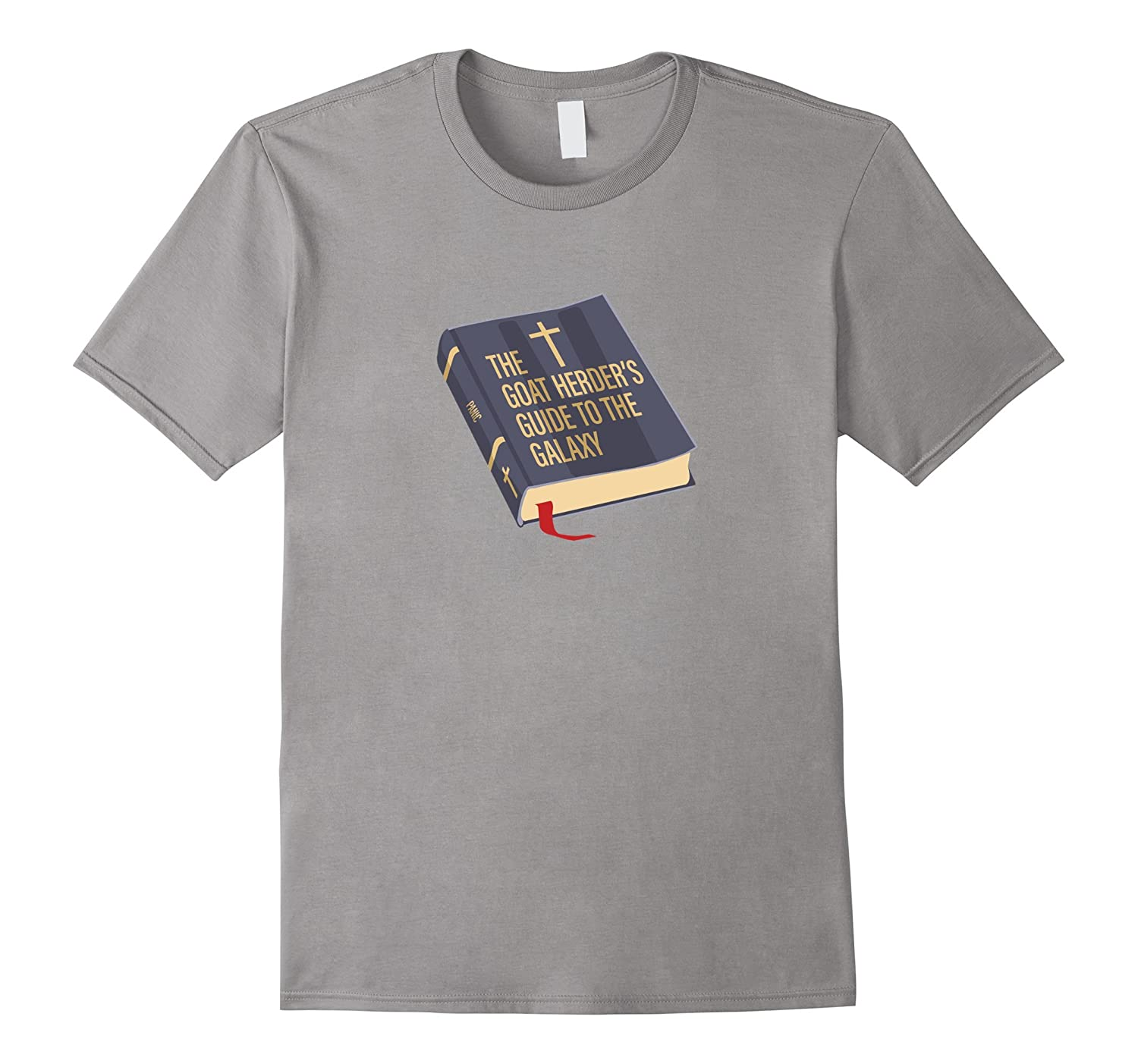 7034a48be Funny Atheism T-Shirt: Goat Herder's Guide – Atheist T Shirt-Rose ...