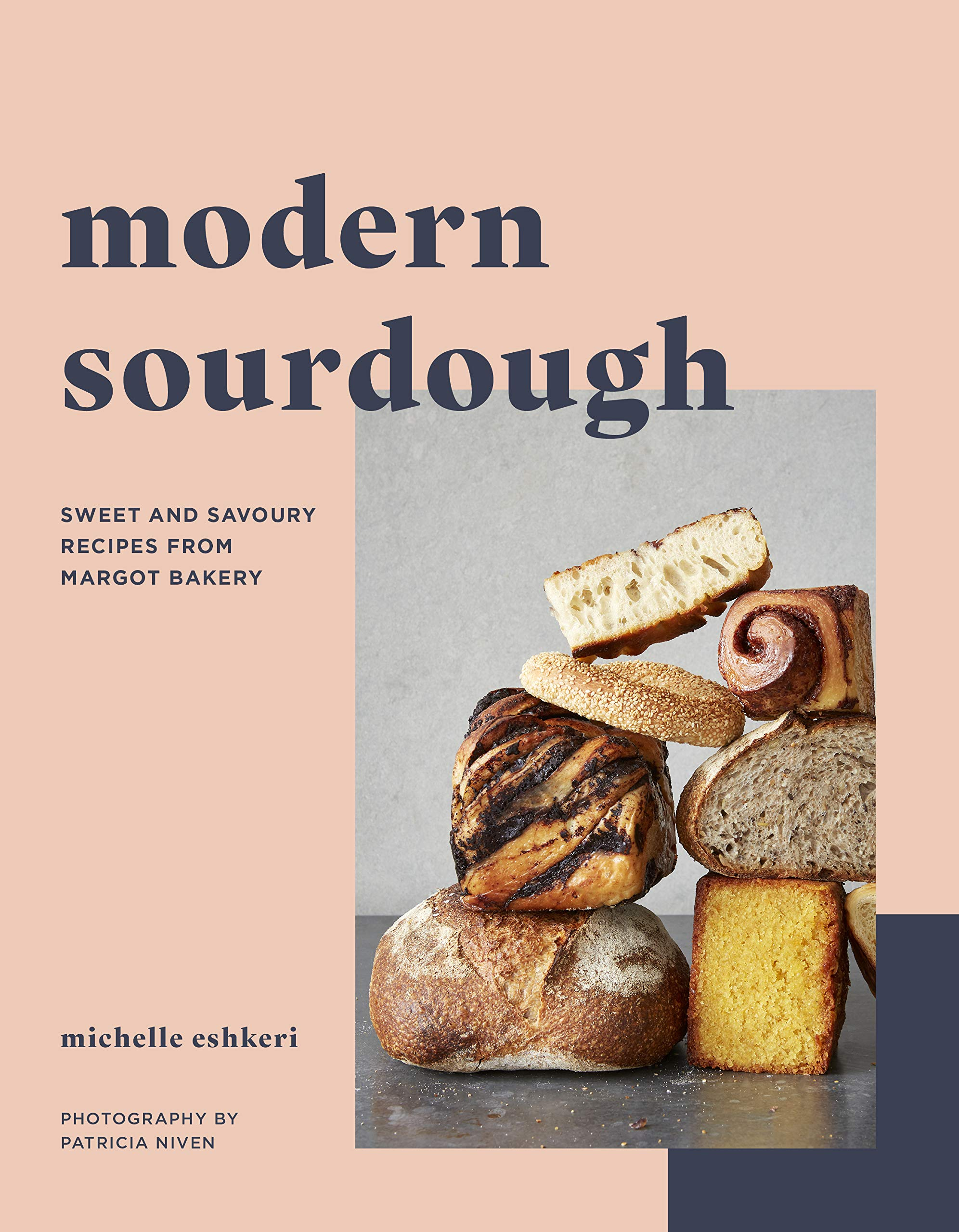 Modern Sourdough: Sweet and Savoury Recipes from Margot Bakery by White Lion Publishing
