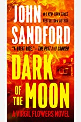 Dark of the Moon (A Virgil Flowers Novel, Book 1) Kindle Edition
