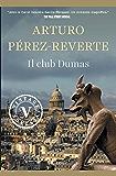 Il club Dumas (VINTAGE) (Italian Edition)