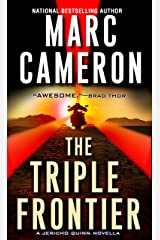 The Triple Frontier (Kindle Single) (A Jericho Quinn Thriller) Kindle Edition