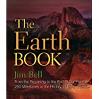 The Earth Book: From the Beginning to the End of Our Planet, 250 Milestones in the History of Earth Science (Sterling Milesto