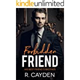 Forbidden Friend (His Best Friend's Brother Book 2)