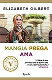 Mangia, prega, ama (VINTAGE): Una donna cerca la felicità