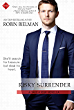 Risky Surrender (Take a Risk Series Book 2)