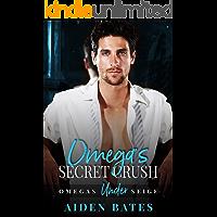 Omega's Secret Crush: A Forte Green Novel (Omega's Under Siege Book 1)