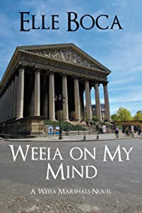 Weeia on My Mind (The Weeia Marshals Book 2)