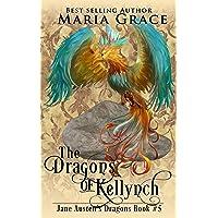 The Dragons of Kellynch (Jane Austen's Dragons Book 5)