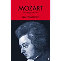 Mozart: The Reign of Love (English Edition)
