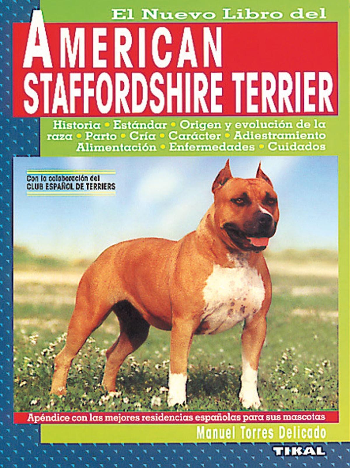 American Staffordshire Terrier: Amazon.es: Manuel Torres Delicado: Libros