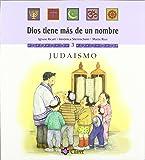 Judaísmo (Dios tiene más de un nombre)