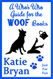 Who's Who Guide for the WOOF Books: A Free Companion Guide Extra