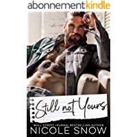 Still Not Yours: An Enemies to Lovers Romance (Enguard Protectors Book 3) (English Edition)