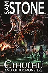 Cthulhu and Other Monsters (Volume 1) Paperback
