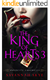 The King of Hearts 3 (Undercity Chronicles Book 4)