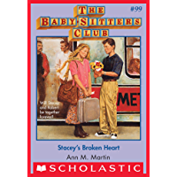 The Baby-Sitters Club #99: Stacey's Broken Heart (Baby-sitters Club (1986-1999))