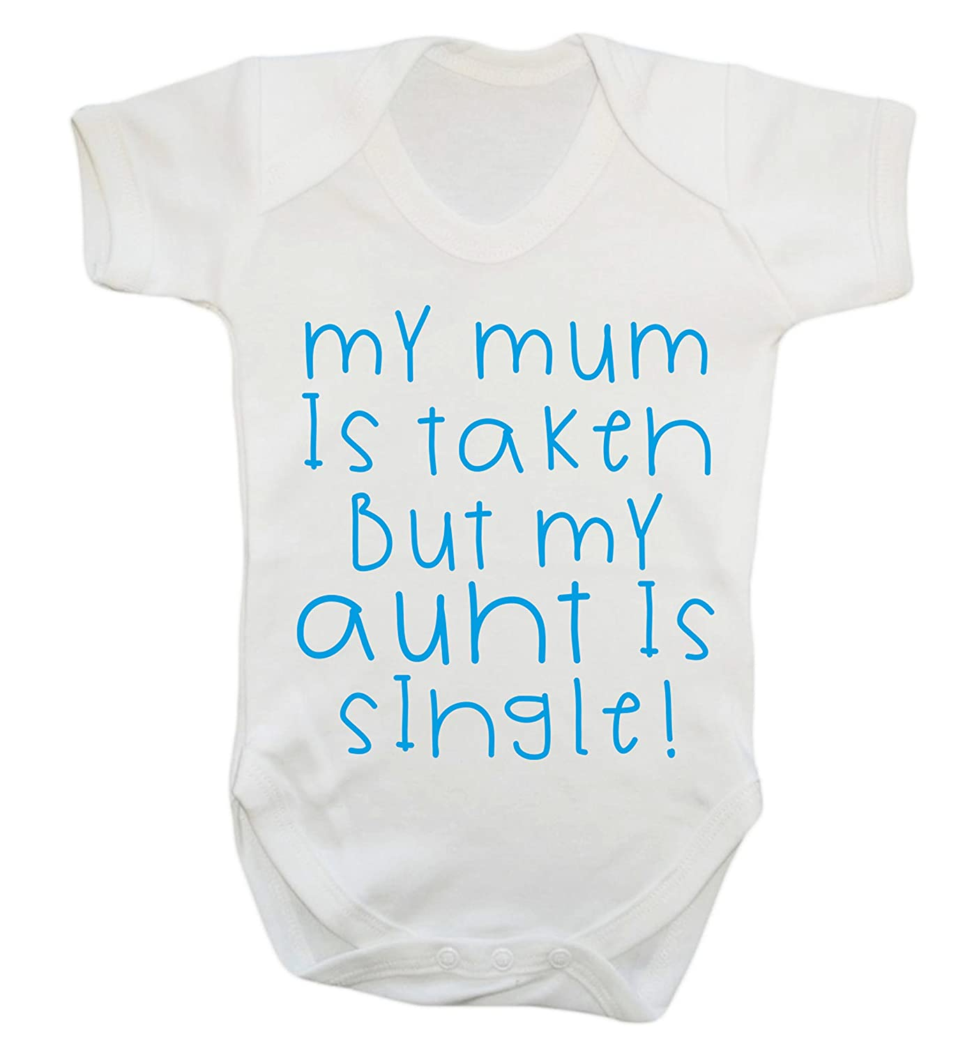 Amazing images of personalised baby clothes cutest baby clothing my mum is taken but my aunt is single baby vest bodysuit babygrow negle Image collections