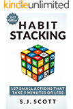 Habit Stacking: 127 Small Actions That Take Five Minutes or Less