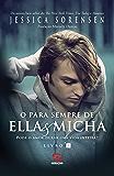 O para sempre de Ella e Micha (Ella & Micha)